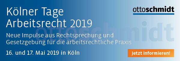 Kölner Tage Arbeitsrecht 2019 - 16./17.05.2019. Hier informieren und anmelden!