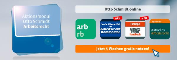 Aktionsmodul Otto Schmidt Arbeitsrecht. 4 Wochen gratis nutzen!